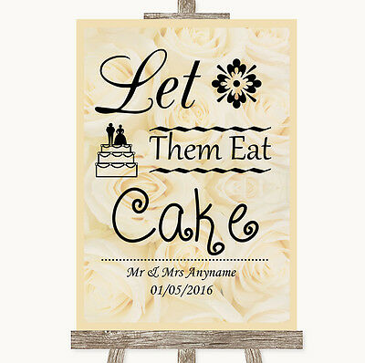 Cream Roses Let Them Eat Cake Personalised Wedding Sign