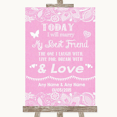 Pink Burlap & Lace Today I Marry My Best Friend Personalised Wedding Sign