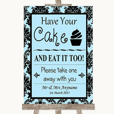 Sky Blue Damask Have Your Cake & Eat It Too Personalised Wedding Sign