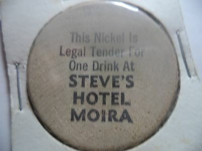"Steve's Hotel Moira Wooden Nickel/Token ""Good for 50c Drink"""