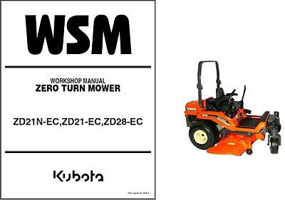 Kubota ZD21 / ZD28 Zero Turn Mower WSM Service Workshop Manual on a CD