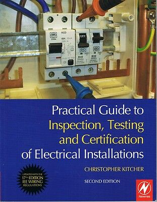Practical Guide to Inspection, Testing and Certification of Electrical Installat