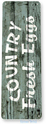TIN SIGN B488 Country Fresh Eggs Cottage Farm Hen House Chicken Coop Rustic