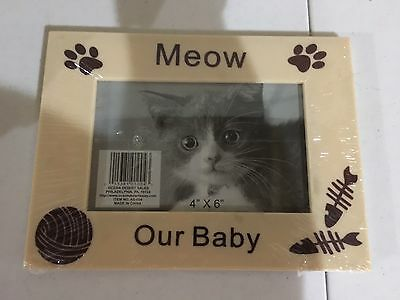 "Cat Kitty Picture Frame 4 x 6"" Meow  Our Baby"