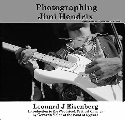 "Get BookDIRECTLY from the original Photographer""PHOTOGRAPHING JIMI HENDRIX"""