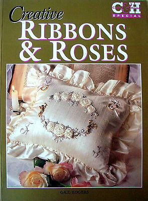 CREATIVE RIBBONS & ROSES by Gail Rogers embroidery in thread and ribbon patterns