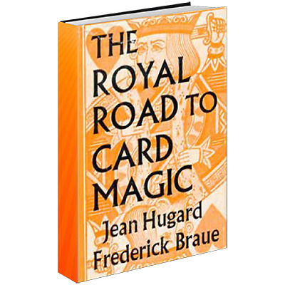 Royal Road to Card Magic by Hugard & Conjuring Arts Research Center - eBook DOWN