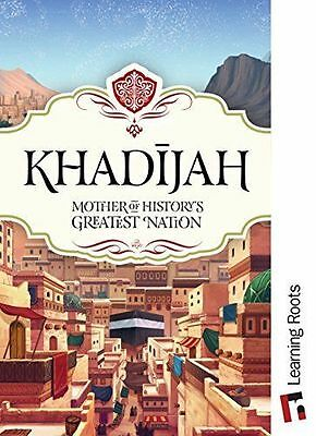 Khadijah Mother Of History's Greatest Nation HB