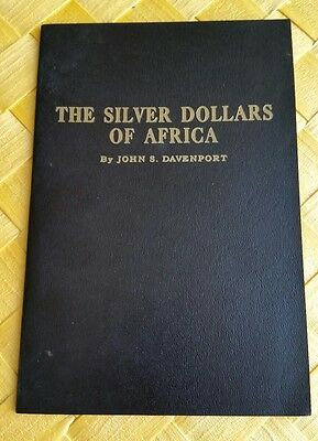 THE SILVER DOLLARS OF AFRICA A type catalog of African Silver Dollar Size Coins