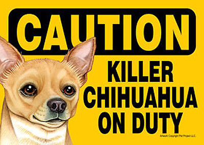 Killer Chihuahua On Duty Dog Sign Magnet Hook & Loop Fastener 5x7