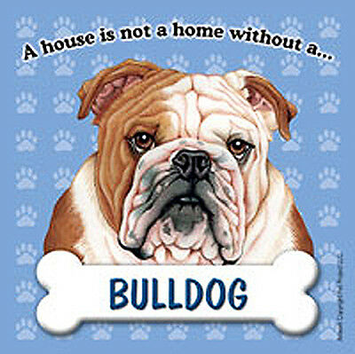 Bulldog Dog Magnet Sign House Is Not A Home