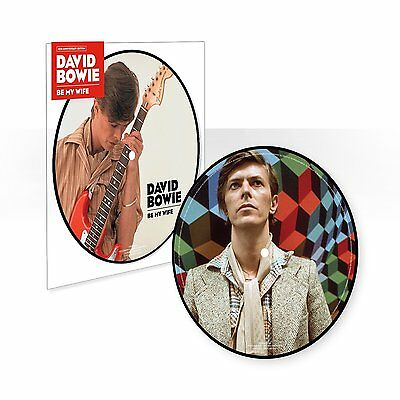 "DAVID BOWIE BE MY WIFE 40th ANNIVERSARY 7"" PICTURE DISC VINYL (2017)"