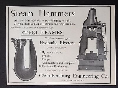 Antique 1902 Machinery Ad (E11)~Chambersburg Eng. Co. Pa. Steam Hammers