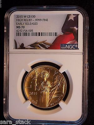 2015 W $100 Gold High Relief Ngc Ms70 Early Releases Coin Priced To Sell Now!