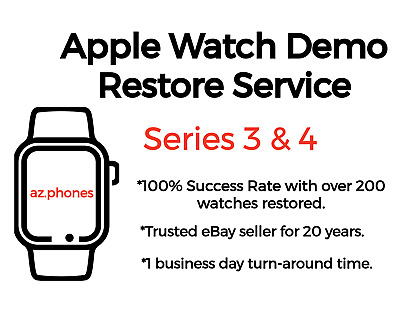 Apple Watch Demo Retail Mode Removal Repair 38/40mm 42/44mm Series 3, 4 AND 5!
