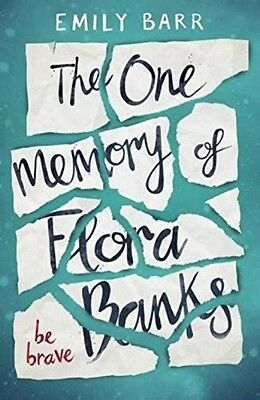The One Memory Of Flora Banks - Book by Emily Barr (Paperback, 2017)
