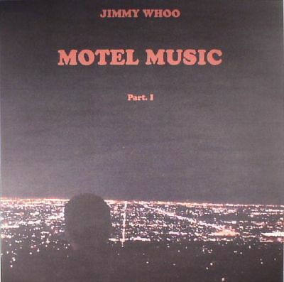 "WHOO, Jimmy - Motel Music Part 1 - Vinyl (coloured vinyl 12"")"