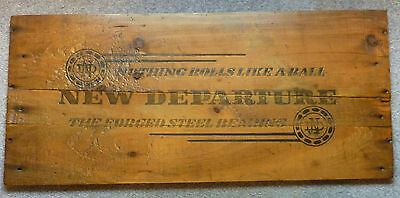 """New Departure Wood Sign - """"Nothing Rolls Like A Ball - The Forged Steel Bearing"""""""