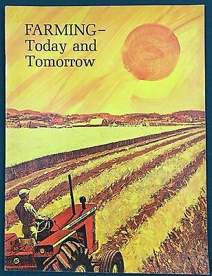 1963 ALLIS-CHALMERS Farming-Today and Tomorrow Brochure. A-C Tractors Implements