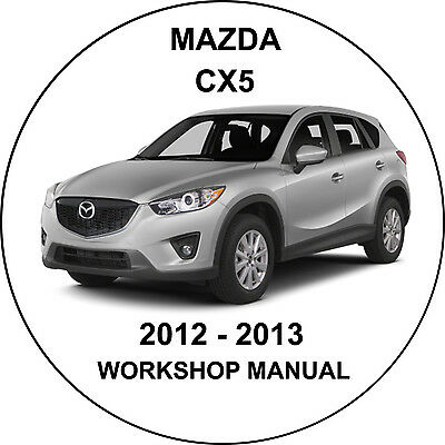 Mazda CX5 2012-2013 AUSTRALIAN Workshop Service Repair  Manual