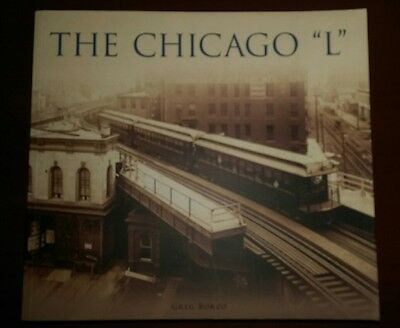 The Chicago L by Greg Borzo (2007, Paperback)