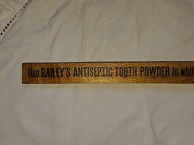 ANTIQUE Bailey's DENTAL TOOTH POWDER Advertising Ruler Apothecaries, Lowell, MA