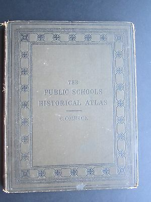 The Public Schools Historical Atlas. 1885. 100 Pages of Maps.