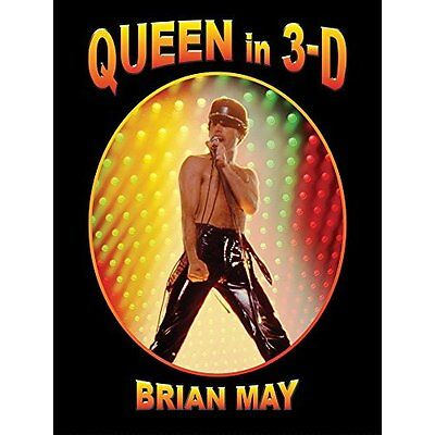 Queen in 3-D Brian May The London Stereoscopic Company Hardback 9780957424685