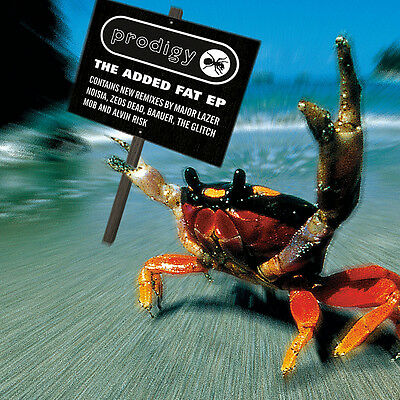 The Prodigy - Added Fat EP