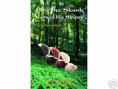 NEW! one of the BEST skunk books on the market