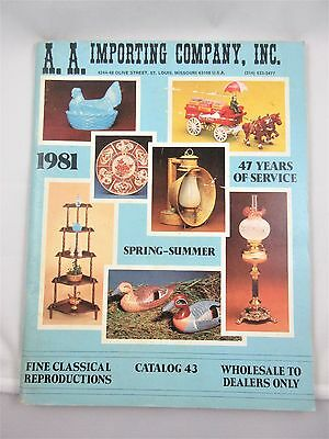 A.A. Importing Company 1981 Catalog Antique Reproductions Spring - Summer