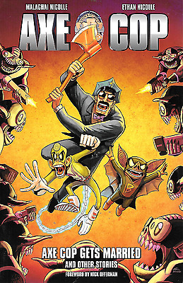 Axe Cop Vol 5: Axe Cop Gets Married & Other Stories Nick Offerman 2014 TPB DH