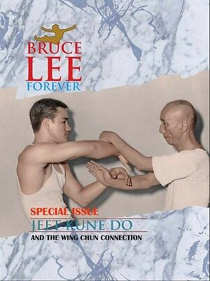 October 2016 Bruce Lee Forever Special Issue Evolution Of JKD From Wing Chun