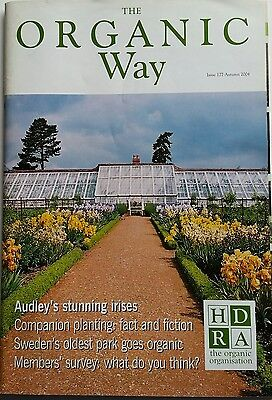 HDRA THE ORGANIC Way - Issue 177 Autumn 2004 irises sweet potatoes, companions