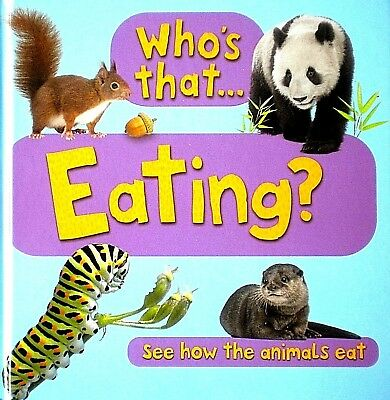 Who's That Eating | See How The Animals Eat |Kids Early Learning| Board Book|New