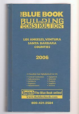 THE BLUE BOOK BUILDING AND CONSTRUCTION Los Angeles, Ventura, Santa Barbara 2006