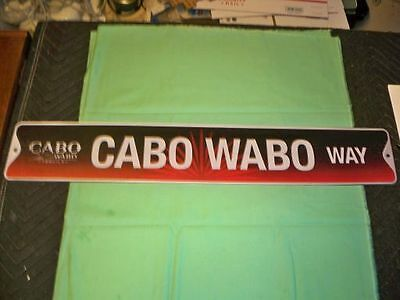 Metal Cabo Wabo Tequila sign. Cabo Wabo. Tequila. Sammy Haggar Tequila.