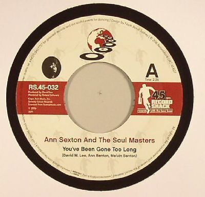 "SEXTON, Ann & THE SOUL MASTERS - You've Been Gone Too Long - Vinyl (7"")"