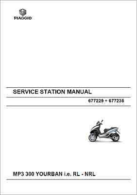 Piaggio MP3 300 Yourban I.E RL, NRL Service Manual 2011 (B319)