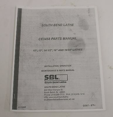 South Bend Lathe CE3458 Install, Operation, Maintenance & Parts Manual 10-24""