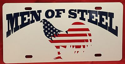 Gamefowl Gamecock Collectible  Men Of Steel License Plate Tag Red White & Blue
