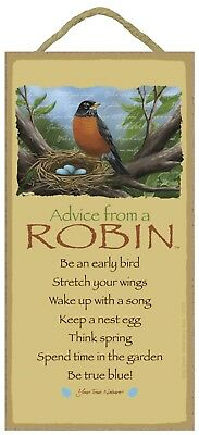 Advice from a Robin Inspirational Wood Nature Bird Sign Plaque Made in USA