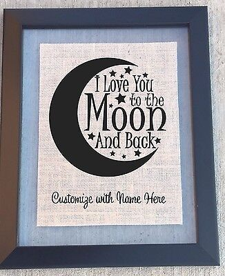 I love you to the moon and back decor sign - Baby Shower Gift, Nursery Decor