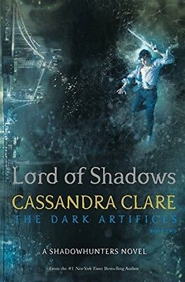 Lord Of Shadows (The Dark Artifices, Book 2) - By Cassandra Clare (Paperback)