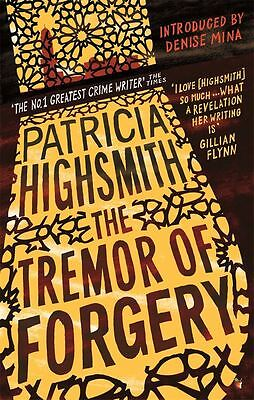 The Tremor of Forgery by Patricia Highsmith - Paperback - NEW - Book
