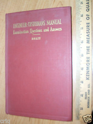 Engineer-Custodians Manual Examination Questions & Answers by Thomas Brett 1934