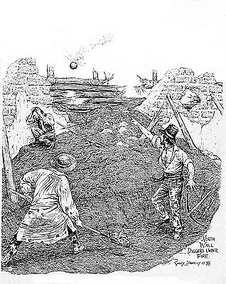 Original Published Ink Drawing by Gary Zaboly  NORTH WALL DIGGERS UNDER FIRE.