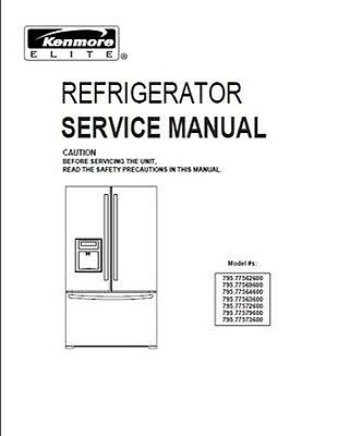 Repair Manual: Kenmore Refrigerators 795, 110, 106 & others (Choice of 1 manual)