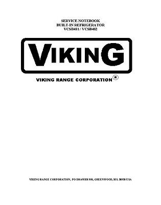 Repair Manual: Viking Refrigerators (choice of 1 manual, see models below)