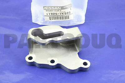 11926VK500 Genuine Nissan BRACKET-IDLER PULLEY 11926-VK500